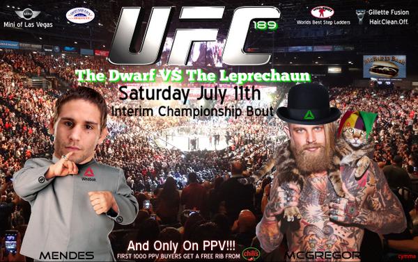 UFC 189 - Dwarf vs Leprechaun